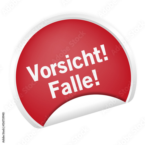 Fotografia  Sticker - Vorsicht Falle