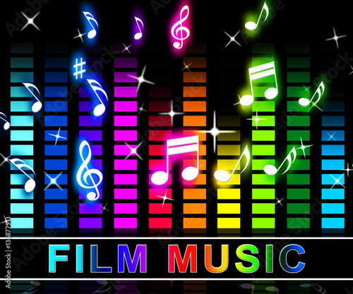 Photo Film Music Means Songs From Movies Soundtracks