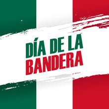 Dia De La Bandera. Mexico Flag Day Holiday Banner With Brush Stroke. 24th February. Vector Illustration.