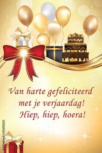 Van Harte Gefeliciteerd Met Je Verjaardag Hipe Hiep Hoera