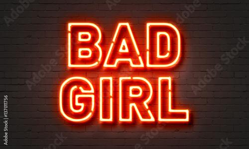Fotografie, Obraz  Bad girl neon sign