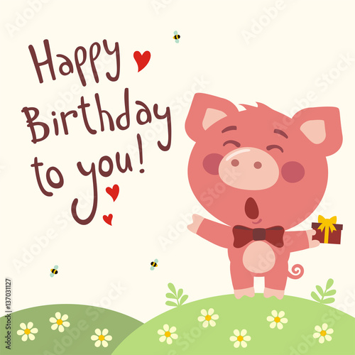 Happy Birthday To You Funny Pig Sings Birthday Song With Gift In Hand Card With Pig In Cartoon Style Buy This Stock Vector And Explore Similar Vectors At Adobe Stock