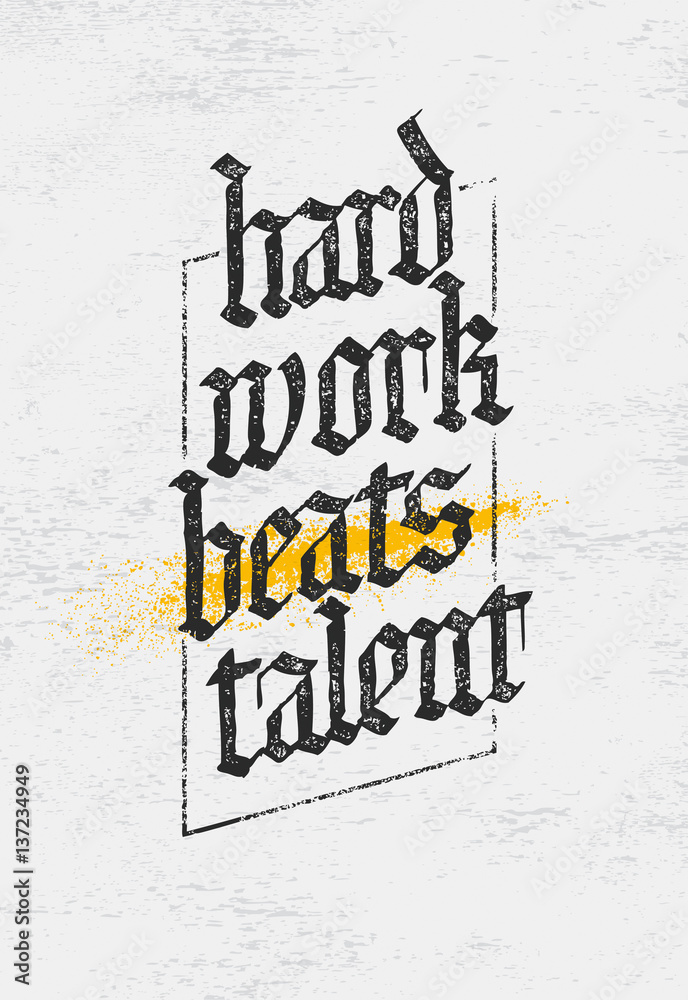 Fotografía Hard Work Beats TalenT Cita de motivación creativa ...
