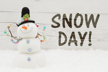 Snow Day Message With A Snowman