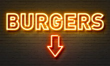 Burgers Neon Sign On Brick Wall Background.