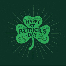St. Patrick's Day. Retro Style Emblems Leaf Clover. Typography. Vector Illustration.