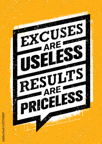 07a54a64a555 Excuses Are Useless Results Are Priceless. Workout and Fitness Gym  Motivation Quote. Creative Vector Concept