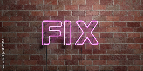 Fotografía  FIX - fluorescent Neon tube Sign on brickwork - Front view - 3D rendered royalty free stock picture