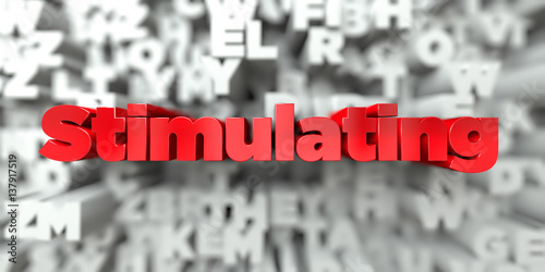 Fotografie, Obraz  Stimulating -  Red text on typography background - 3D rendered royalty free stock image