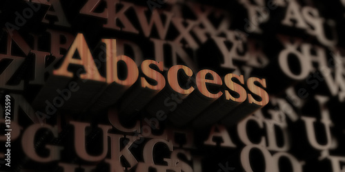 Photo abscess - Wooden 3D rendered letters/message
