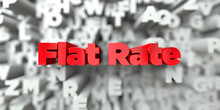 Flat Rate -  Red Text On Typog...