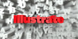 Illustrate -  Red text on typography background - 3D rendered royalty free stock image. This image can be used for an online website banner ad or a print postcard.