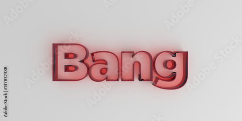 Photo  Bang - Red glass text on white background - 3D rendered royalty free stock image