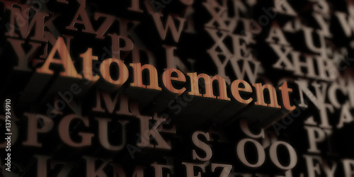 Atonement - Wooden 3D rendered letters/message Wallpaper Mural