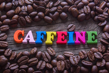 Word Caffeine And Coffee Beans