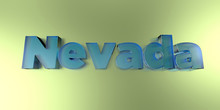 Nevada - Colorful Glass Text On Vibrant Background - 3D Rendered Royalty Free Stock Image.