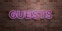 GUESTS - Fluorescent Neon Tube Sign On Brickwork - Front View - 3D Rendered Royalty Free Stock Picture. Can Be Used For Online Banner Ads And Direct Mailers..