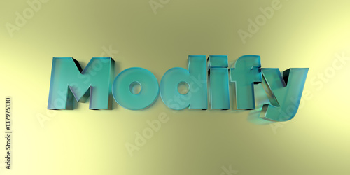 Photo  Modify - colorful glass text on vibrant background - 3D rendered royalty free stock image