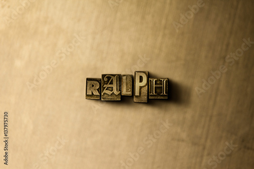 Photo  RALPH - close-up of grungy vintage typeset word on metal backdrop