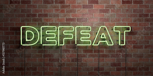 Fotografía  DEFEAT - fluorescent Neon tube Sign on brickwork - Front view - 3D rendered royalty free stock picture