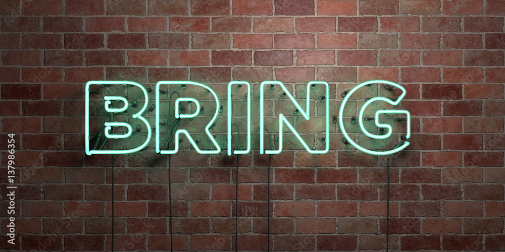 Fototapety, obrazy: BRING - fluorescent Neon tube Sign on brickwork - Front view - 3D rendered royalty free stock picture. Can be used for online banner ads and direct mailers..