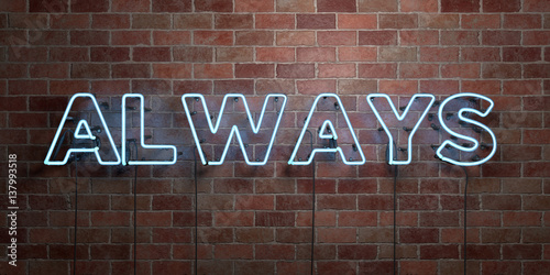 Photo  ALWAYS - fluorescent Neon tube Sign on brickwork - Front view - 3D rendered royalty free stock picture