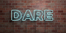 DARE - Fluorescent Neon Tube Sign On Brickwork - Front View - 3D Rendered Royalty Free Stock Picture. Can Be Used For Online Banner Ads And Direct Mailers..