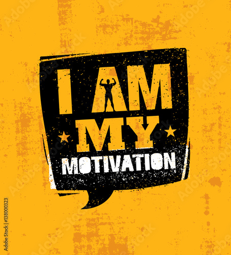 Fotografie, Tablou  I Am My Motivation