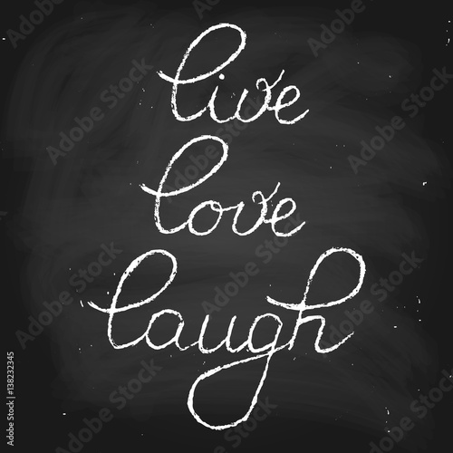 Photo  Live love laugh