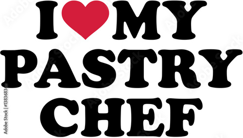 I love my Pastry chef Canvas Print