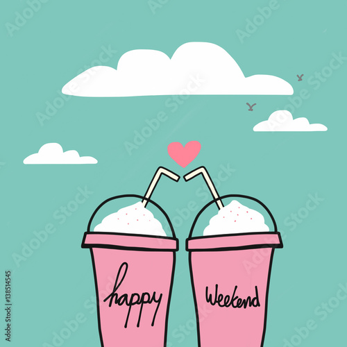Fotografia Happy weekend word on couple drink pink cups watercolor illustration on blue sky