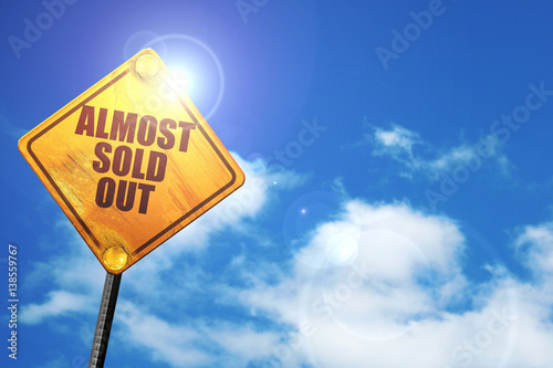 Valokuva  almost sold out, 3D rendering, traffic sign