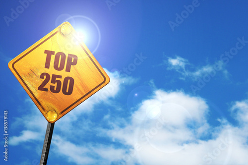 Poster  top 250, 3D rendering, traffic sign