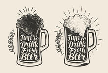 Glass, Mug Of Beer With Foam. Brewery, Drink, Ale Symbol. Lettering, Calligraphy Vector Illustration
