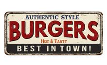 Burgers Vintage Rusty Metal Sign