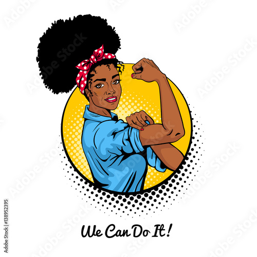 We Can Do It Pop Art Sexy Strong African Girl In A Circle On White