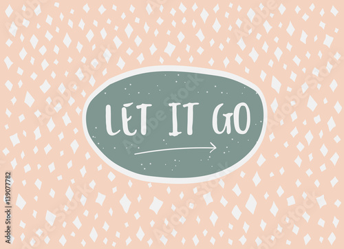 Photo  Card in a minimal style, vector templates. Let it go.