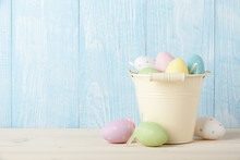 Easter Colorful Eggs In A Bucket