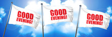 Good Evening, 3D Rendering, Triple Flags
