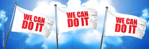 we can do it, 3D rendering, triple flags Poster