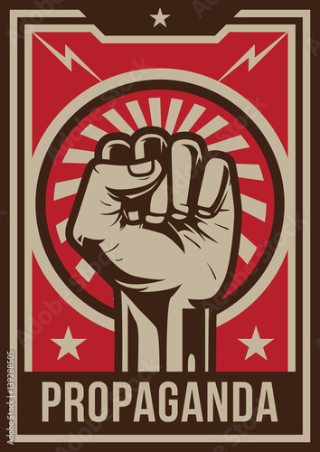 Photo Propaganda poster style revolution fist raised in the air