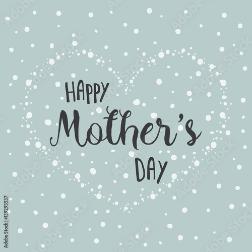 In de dag Retro sign Hand Drawn Vector Happy Mother's Day Card. Floral Spring card with text