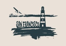Lighthouse On Brush Stroke Seashore. Clouds Line With Retro Airplane Icon. Vector Illustration. San Francisco City Name Text.