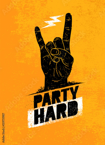 Party Hard Creative Motivation Banner Vector Concept on Grunge Distressed Backgr Canvas Print