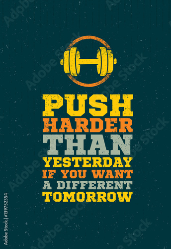 Push Harder Than Yesterday Workout and Fitness Sport Motivation Quote. Creative Vector Typography Grunge Banner