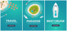Set Of Banners Colorful Travel To Paradise. Tropical Beach. Best Cruise. Vector Flat Banner For Your Business.