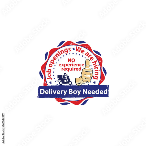 Delivery Boy Needed Job Openings We Are Hiring No Experience