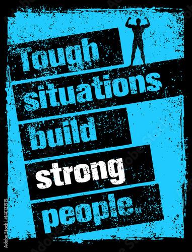 trudne-sytuacje-buduja-silnych-ludzi-motywacja