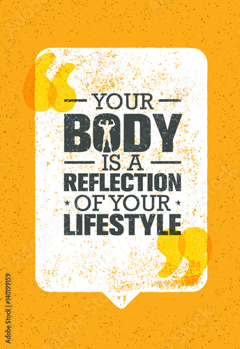 Plakát  Your Body Is A Reflection Of Your Lifestyle