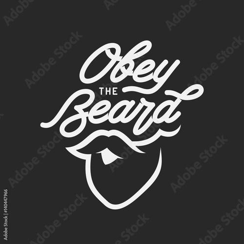 Fotografie, Obraz  Obey the beard typography print. Vector vintage illustration.